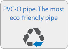 PVC-O pipe. The most eco friendly pipe
